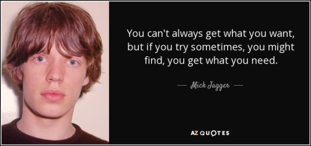 quote-you-can-t-always-get-what-you-want-but-if-you-try-sometimes-you-might-find-you-get-what-mick-jagger-34-54-57